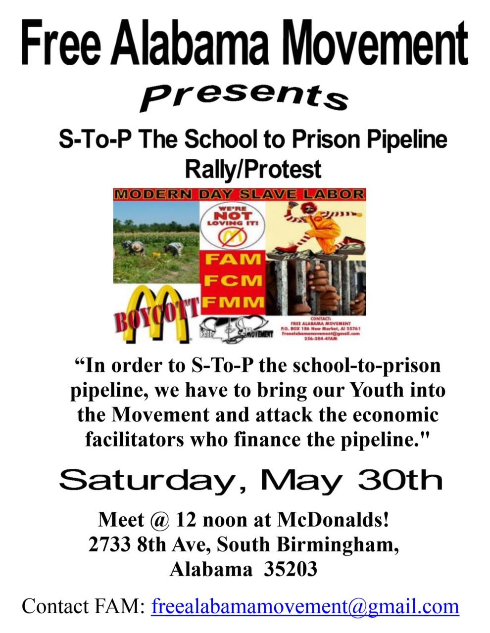 Poster for Free Alabama Movement Presents: S-To-P The School to Prison Pipeline Rally/ Protest - May 30th 2015 @McDonald's